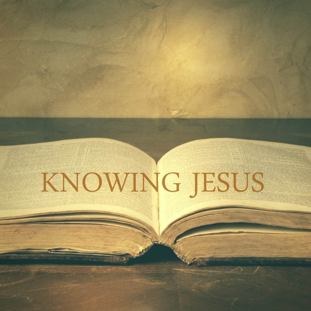 Truly Knowing Jesus
