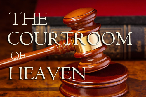 courtroom of Heaven